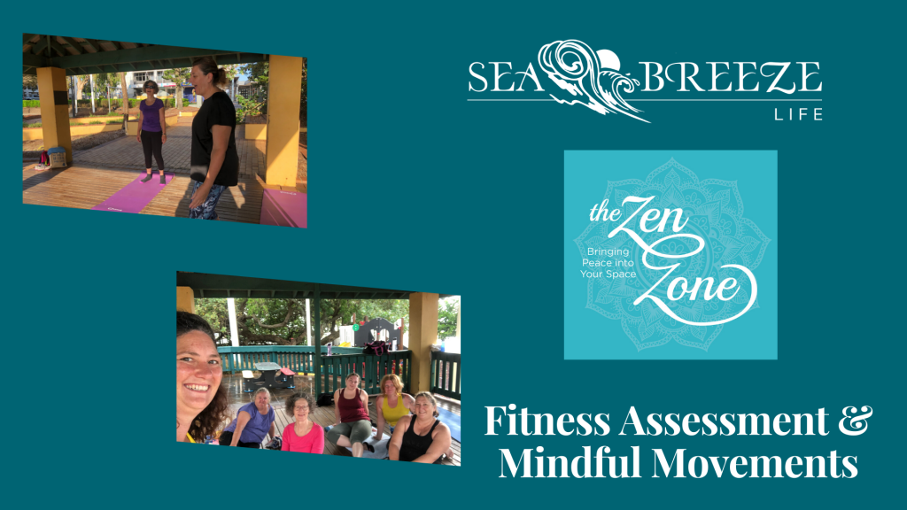 Fitness Assessment & Mindful Movements
